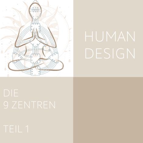 Human Design - Die 9 Zentren